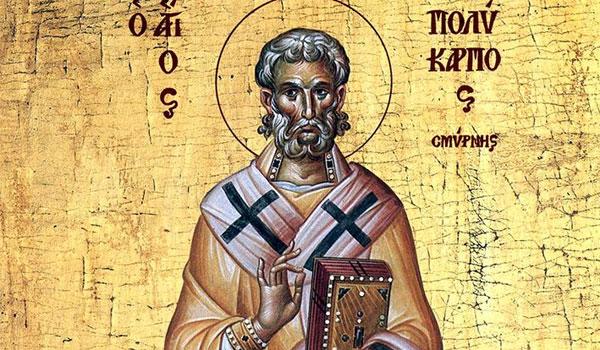 23 Φεβρουαρίου η Εκκλησία τιμά τη μνήμη του Αγίου Πολυκάρπου Σμύρνης
